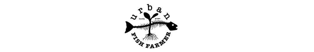 Urban Fish Farmer